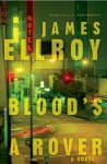 Blood's a Rover - James Ellroy