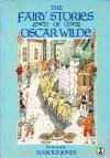 The Fairy Stories Of Oscar Wilde - Oscar Wilde, Harold Jones
