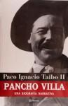 Pancho Villa - Paco Ignacio Taibo II