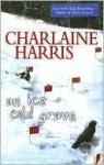 An Ice Cold Grave - Alyssa Bresnahan, Charlaine Harris