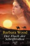 Der Fluch der Schriftrollen - Barbara Wood