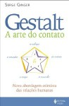 Gestalt: A arte do contacto - Serge Ginger