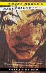 Crazy Horse's Girlfriend - Erika T. Wurth