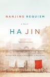 Nanjing Requiem - Ha Jin