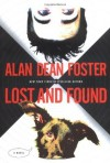 Lost and Found: The Taken Trilogy Book 1 - Alan Dean Foster