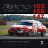 Alfa Romeo 155/156/147 Competition Touring Cars: The Development and Racing History - Peter Collins, Gabriele Tarquini
