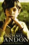 The Silent Gift - Michael Landon Jr., Cindy Kelley