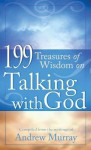 199 Treasures of Wisdom on Talking with God - Andrew Murray, Various