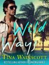 Wild Ways - Tina Wainscott