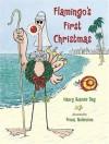 Flamingo's First Christmas - Nancy Raines Day, Fiona Robinson