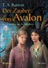 Im Schatten der Lichtertore (Der Zauber von Avalon, #2) - T.A. Barron