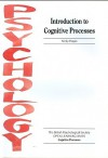 Introduction to Cognitive Processes - Nicky Hayes