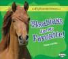 Arabians Are My Favorite! - Elaine Landau