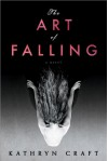 The Art of Falling - Kathryn Craft
