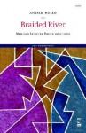 Braided River - Anselm Hollo