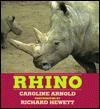 Rhino - Caroline Arnold, Richard Hewett