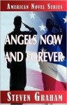 Angels Now and Forever - Steven Graham, 1st World Library, 1st World Publishing