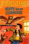 Henry And The Clubhouse - Beverly Cleary