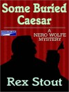 Some Buried Caesar (Audio) - Rex Stout, Michael Prichard