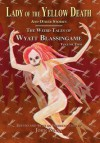 Lady of the Yellow Death and Other Stories: The Weird Tales of Wyatt Blassingame - Wyatt Blassingame, John Pelan, Favin O'Tucker