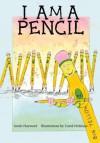 I Am a Pencil - Linda Hayward