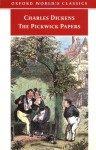 The Pickwick Papers (Oxford World's Classics) - Charles Dickens, James Kinsley, Kathleen Tillotson