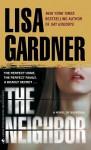 The Neighbor - Lisa Gardner