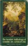 The Norton Anthology Of American Literature, Volume 1 - Nina Baym, Hershel Parker, David Kalstone, William H. Pritchard