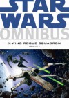 Star Wars Omnibus: X-Wing Rogue Squadron - volume 1 - Michael Stackpole, Mike Baron, Haden Blackman, John Nadeau, Tomás Giorello, Gary Erskine