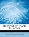Rubaiyat Of Omar Khayyam - Omar Khayyám, Edward FitzGerald