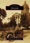 Salem - Tom Fuller, Christy Van Heukelem, Mission Mill Museum
