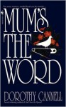 Mum's the Word - Dorothy Cannell