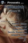 Phaze Fantasies, Vol. VI - Yvette Hines, Augusta Li, Jude Mason, D. Musgrave, Jessie Verino