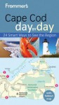 Frommer's Cape Cod Day by Day - Laura M. Reckford
