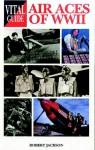Air Aces Of World War 2 -Vital G - Robert Jackson