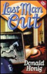 Last Man Out - Donald Honig