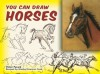 You Can Draw Horses - Victor Perard, Gladys Emerson Cook