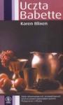 Uczta Babette i inne opowieści o przeznaczeniu - Karen Blixen