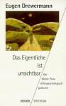 Das Eigentliche ist unsichtbar. Der Kleine Prinz tiefenpsychologisch gedeutet - Eugen Drewermann