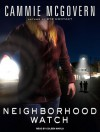 Neighborhood Watch: A Novel - Cammie McGovern, Coleen Marlo