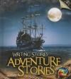 Adventure Stories - Anita Ganeri