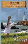 Adrift (The Widow's Walk Trilogy) (Volume 1) - Robin Wainwright, Carol Holaday