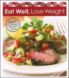 Eat Well, Lose Weight - Meredith Books