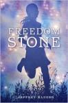 Freedom Stone - Jeffrey Kluger