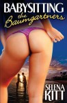 Sitting for the Baumgartners - Selena Kitt