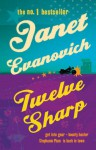 Twelve Sharp - Janet Evanovich