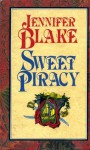 Sweet Piracy - Jennifer Blake