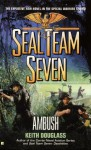Seal Team Seven #15: Ambush: Ambush - Keith Douglass