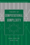 Theory of Computational Complexity - Ding-Zhu Du, Ker-I Ko