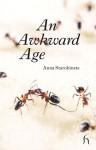 An Awkward Age - Anna Starobinets, Hugh Aplin, Анна Старобинец